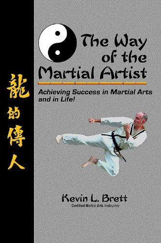 The Way of the Martial Artist by Kevin Brett. $3.59. Publisher: Kevin Brett Studios, Inc. (December 2, 2010). 244 pages
