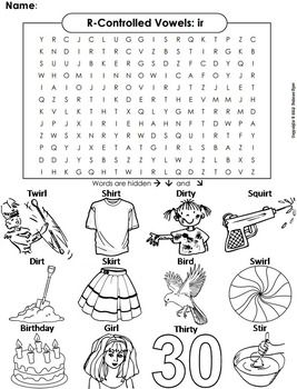This word search on R Controlled Vowels (ir words) also doubles as a coloring sheet! The solution to the puzzle is included. Vocabulary Terms Included: ♦ Bird ♦ Birthday ♦ Dirt ♦ Dirty ♦ Girl ♦ Shirt ♦ Skirt ♦ Squirt ♦ Stir ♦ Swirl ♦ Thirty ♦ Twirl =========================================&#...