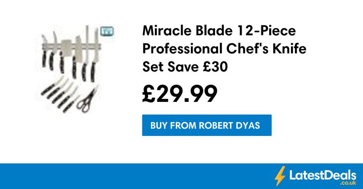 Miracle Blade 12-Piece Professional Chef's Knife Set Save £30, £29.99 at Robert Dyas
