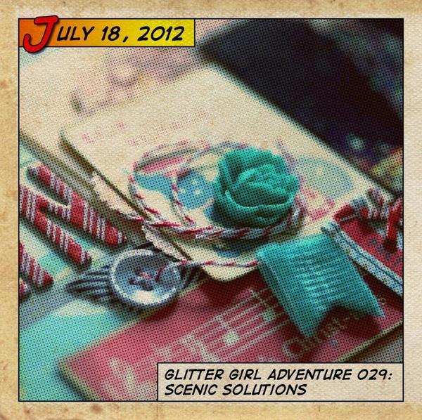 Glitter Girl Adventure  Episode 029 :: Scenic Solutions - Two Peas in a Bucket #scrapbooking #superhero