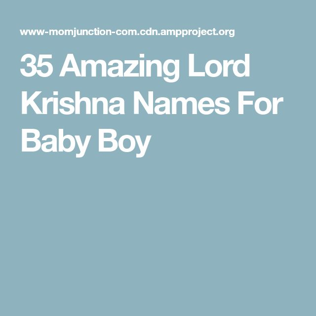 35 Amazing Lord Krishna Names For Baby Boy