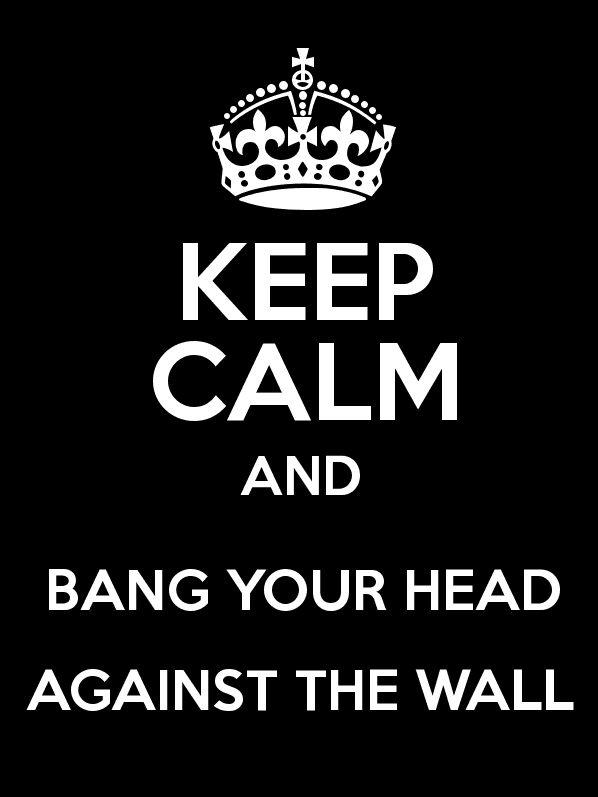 Keep really really calm..