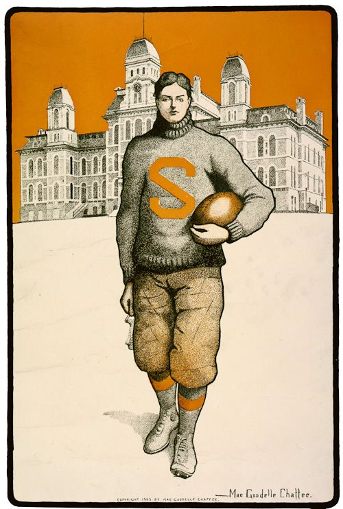 """This Syracuse football poster illustrated by Mae Goodelle Chaffee, circa 1903, shows a players wearing a simple jersey with the letter """"S"""" emblazoned on the front. The Syracuse campus stands behind him."""