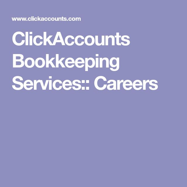 ClickAccounts Bookkeeping Services:: Careers