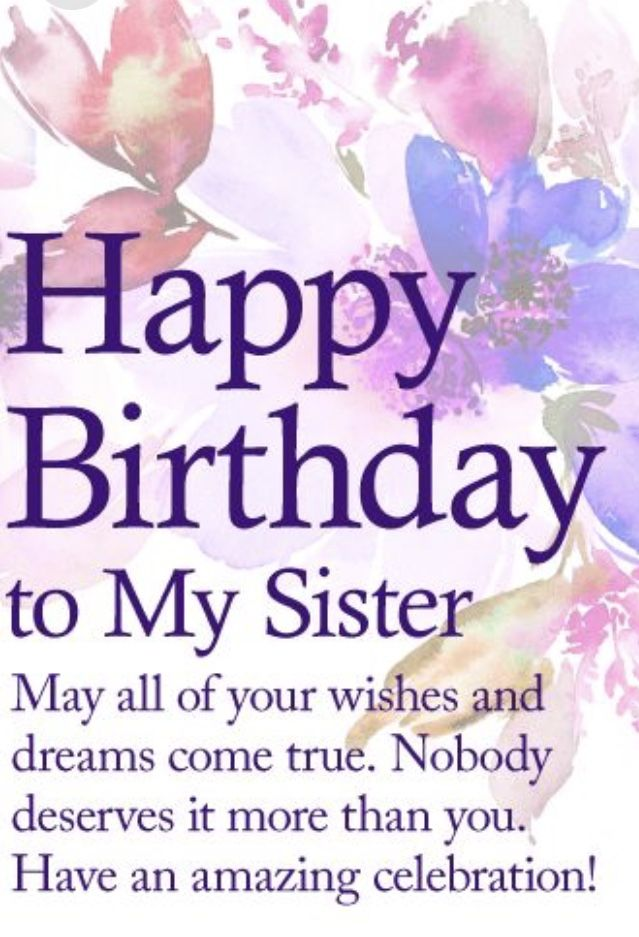 Pin By Sue Batsky On Sisters Birthday Greetings For Sister