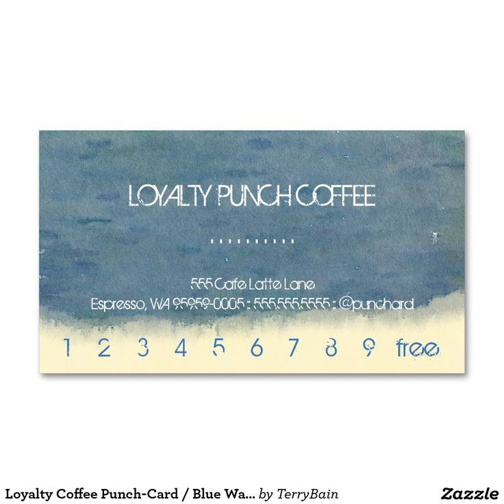 Loyalty Coffee Punch-Card / Blue Watercolor Business Card   Loyal to ...