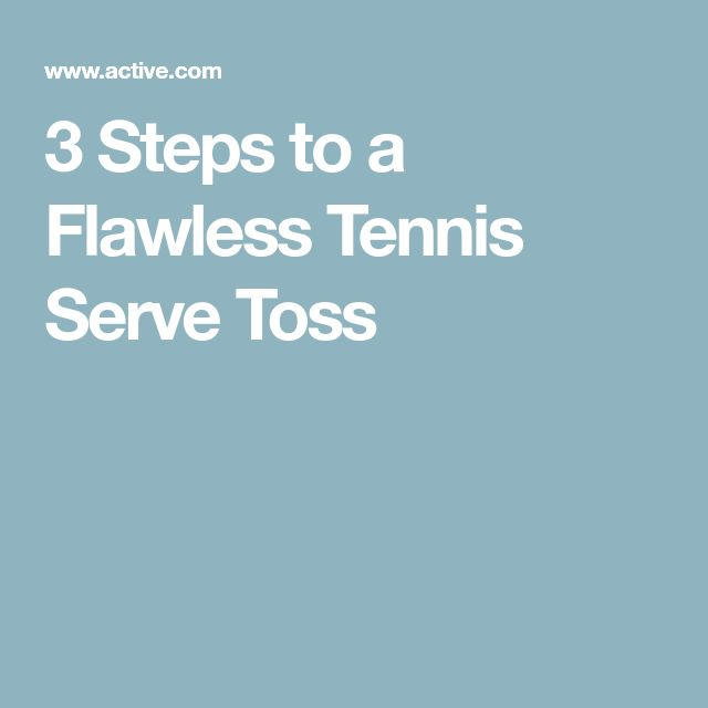 3 Steps to a Flawless Tennis Serve Toss