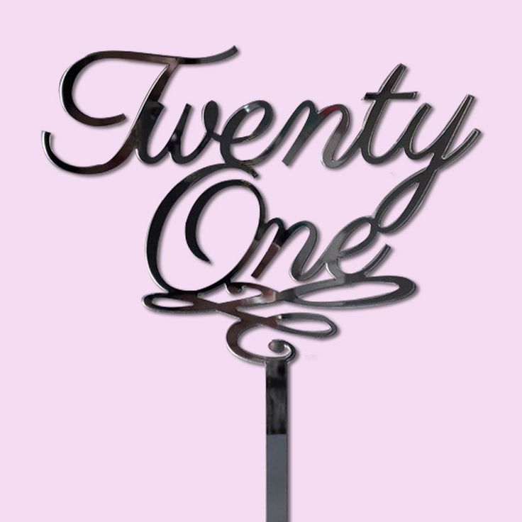 Twenty One Cake Topper (Wood or Acrylic)