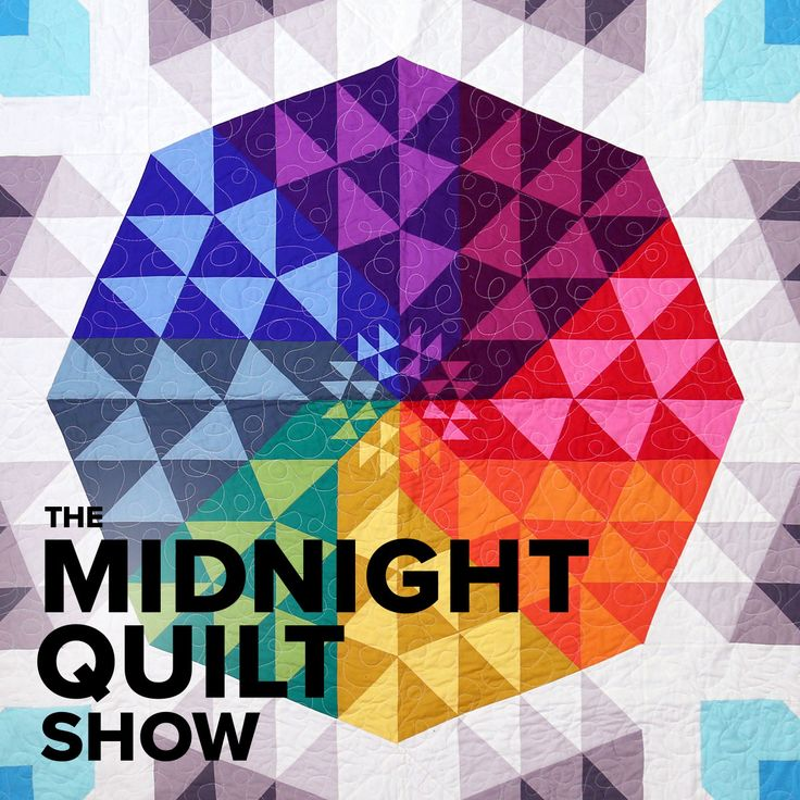 Check Out The Newest Episode Of The Midnight Quilt Show