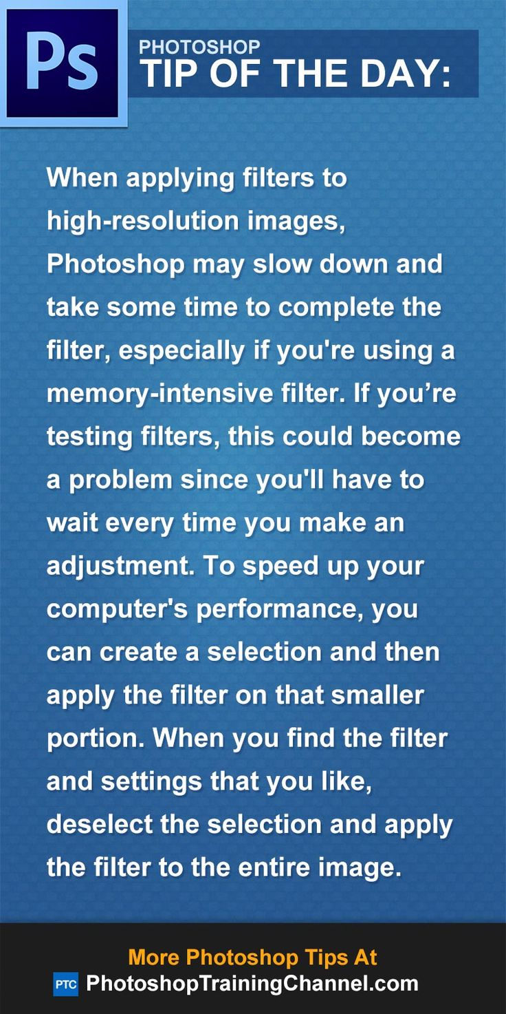 When applying filters to high-resolution images, Photoshop may slow down and take some time to complete the filter. If you're testing filters, this could become a problem since you'll have to wait every time you make an adjustment. To speed up your computer's performance, you can create a selection and then apply the filter on that smaller portion. When you find the filter and settings that you like, deselect the selection and apply the filter to the entire image.