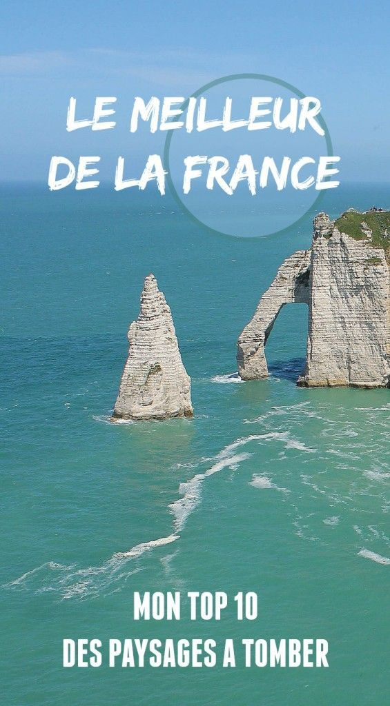 Top 10 most beautiful landscapes of France