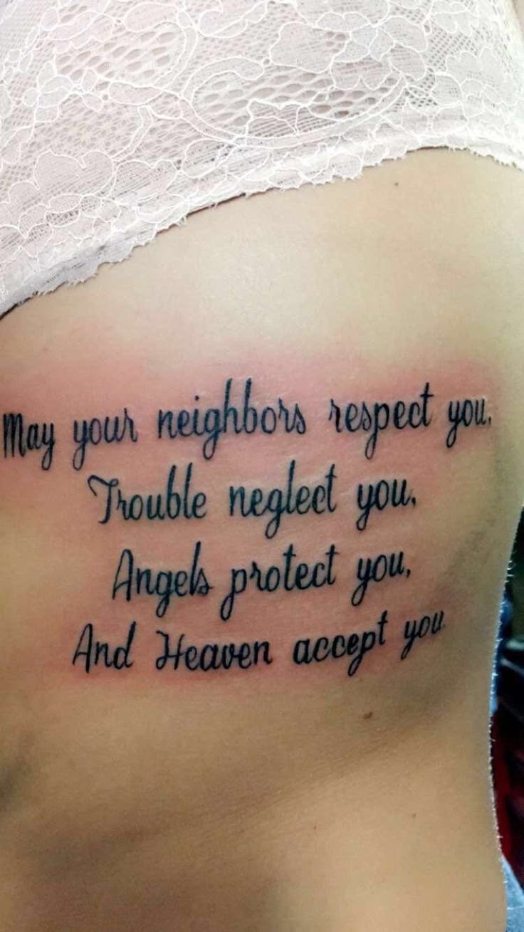 May Your Neighbors Respect You Trouble Neglect You Tattoo May your neighb...