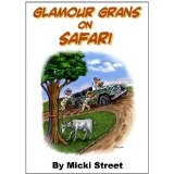 Glamour Grans on Safari (Kindle Edition)By Micki Street