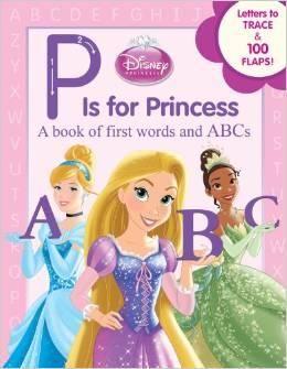 Disney Princess P Is for Princess Board book