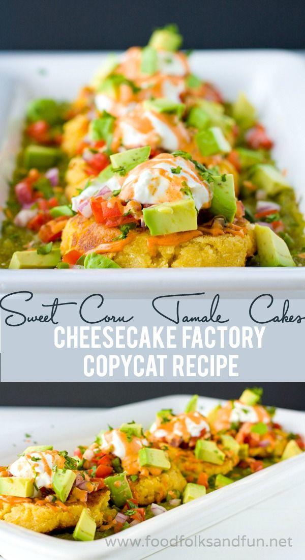 Sweet Corn Tamale Cakes Recipe – The Cheesecake Factory Copycat Recipe | www.foodfolksandfun.net | #FoodIsLove #CopyCat #recipe