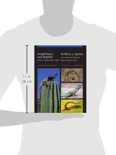 Amphibians and Reptiles of the US–Mexico Border States/Anfibios y reptiles de los estados de la fron
