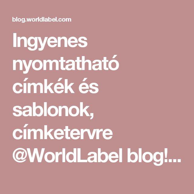 Ingyenes nyomtatható címkék és sablonok, címketervre @WorldLabel blog!  |  Címkék, Printables, nyílt forráskódú és így tovább!