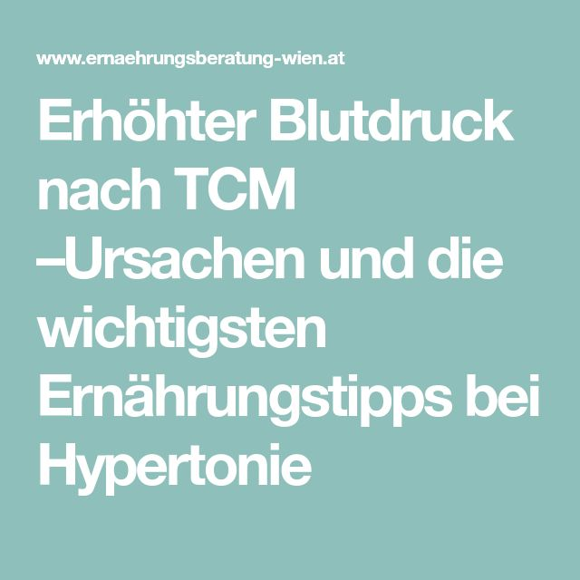 Erhöhter Blutdruck nach TCM –Ursachen und die wichtigsten Ernährungstipps bei Hypertonie
