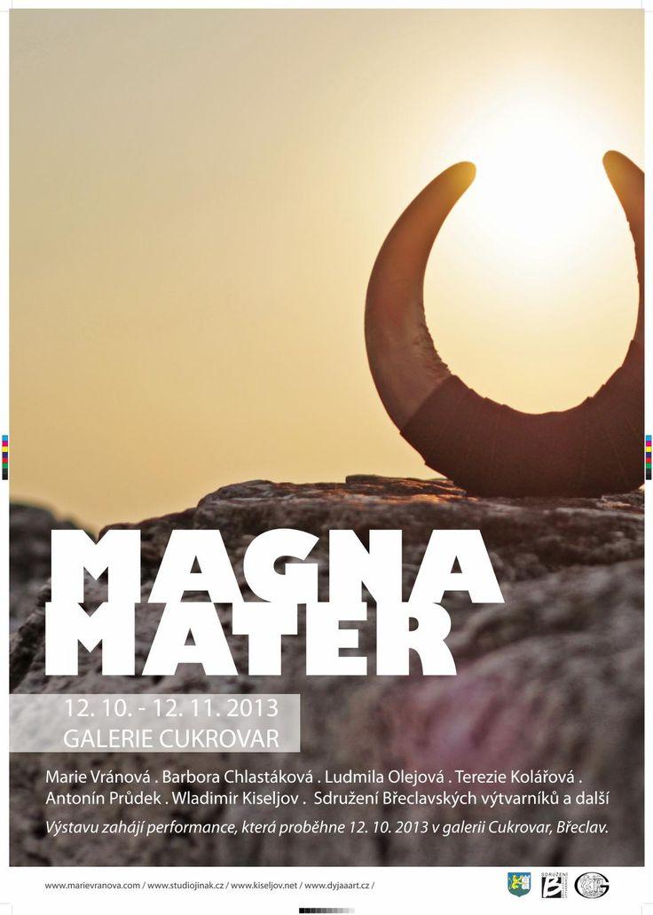 Plakát pro uměleckou akci a výstavu MAGNA MATER.