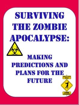 surviving the zombie apocalypse plans predictions and conditional forms worksheets. Black Bedroom Furniture Sets. Home Design Ideas
