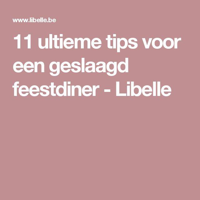 11 ultieme tips voor een geslaagd feestdiner - Libelle