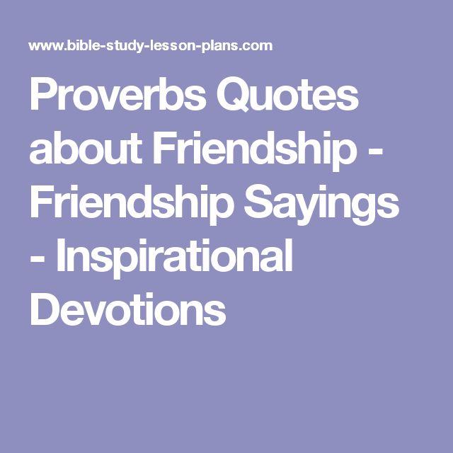 Best 25+ Proverbs About Friendship Ideas On Pinterest