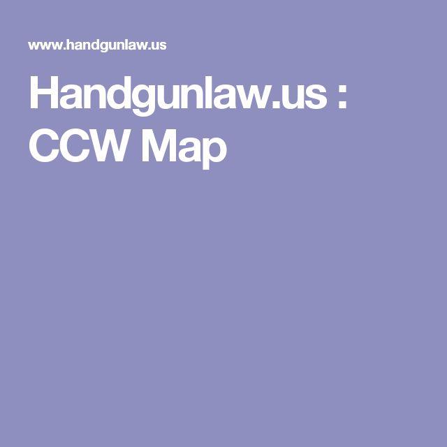 Handgunlawus CCW Map Gun Permits Pinterest Maps - Handgunlaw us ccw map