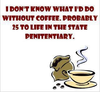 Indeed!Coffe Funny,  Dust Jackets, Coffee, True Words,  Dust Covers, Book Jackets, Coffe Coffe, Coffe Addict,  Dust Wrappers
