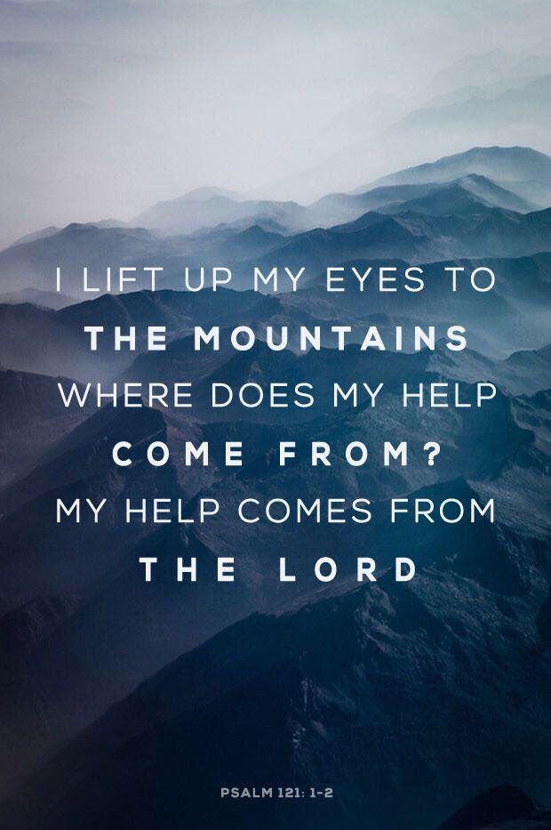 Psalm 121 v 1-2