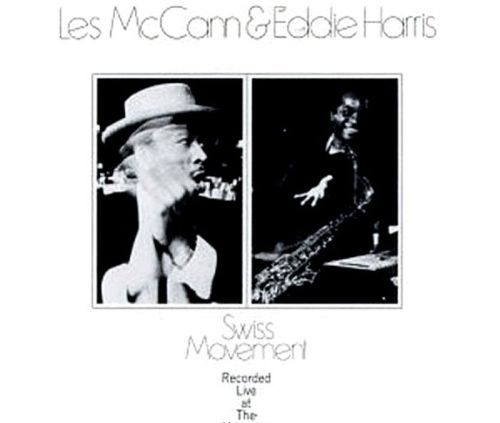 """Swiss Movement"" Eddie Harris & Les McCann Trio is a live album recorded on June 21 1969 at The Montreux Jazz Festival in Switzerland. TODAY in LA COLLECTION RVJ >> http://go.rvj.pm/dks"