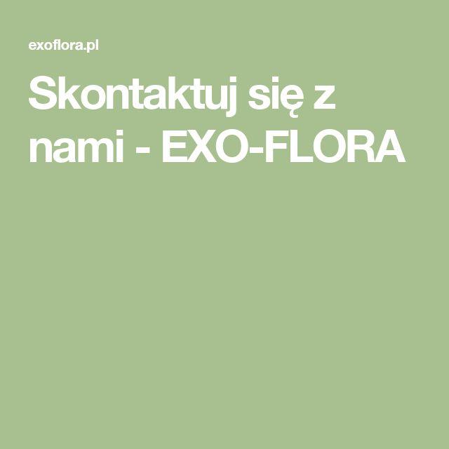 Skontaktuj się z nami - EXO-FLORA