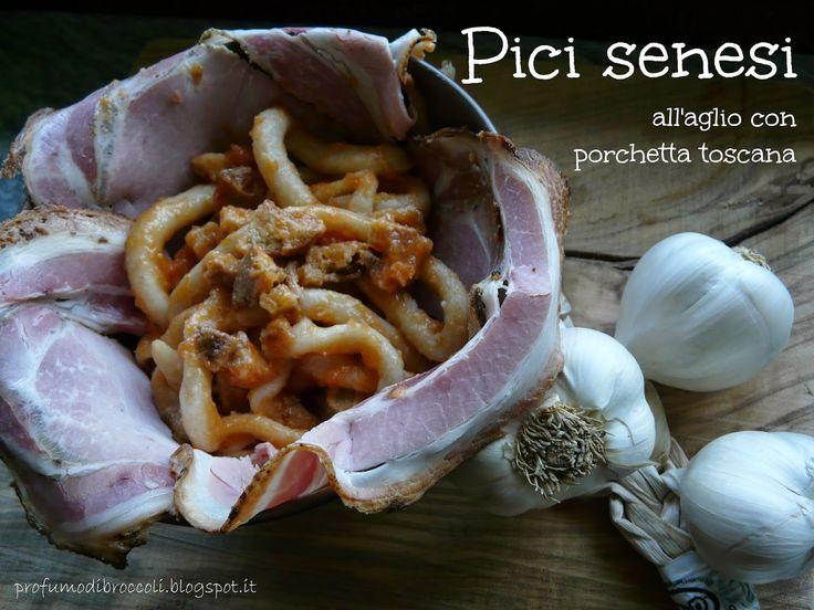 Pici senesi all'aglio con porchetta toscana