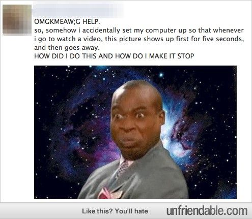 OMG THIS BE LIKE THA FUNNEST THING  IN LIKE THE ENTIRE WORRLD!!!! I LIKE DIED LAFFING LOL!!!!!!!