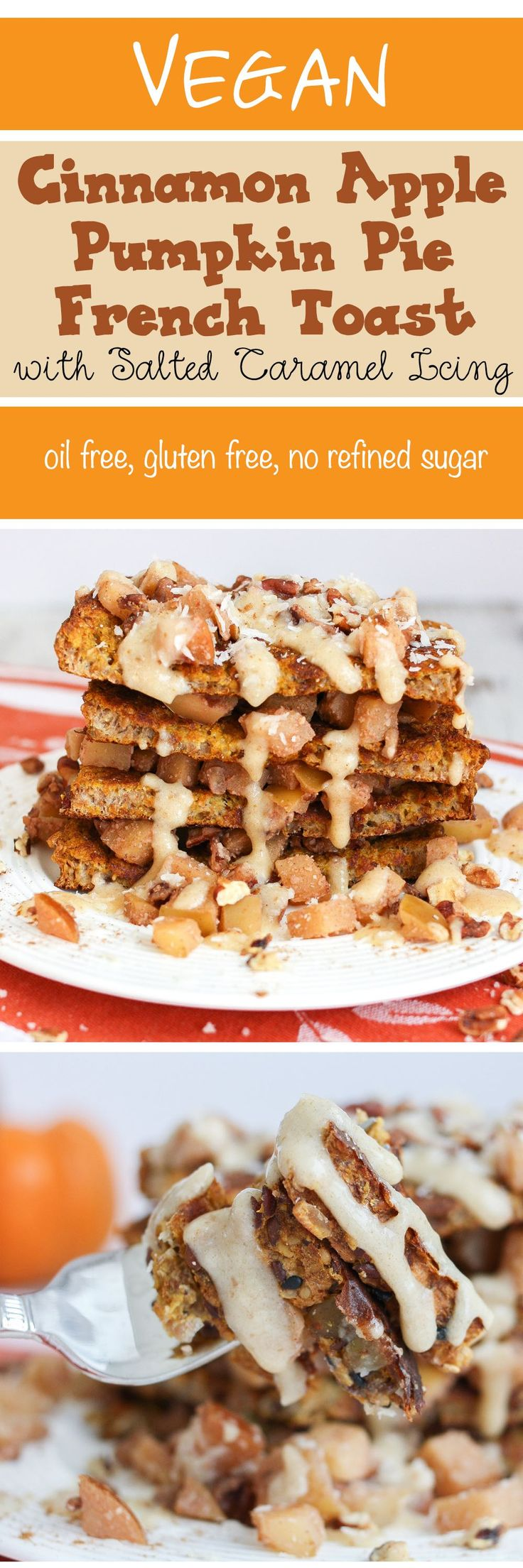 Cinnamon apple pumpkin pie french toast   www.veggiesdontbite.com   #vegan #plantbased #glutenfree #oilfree #breakfast