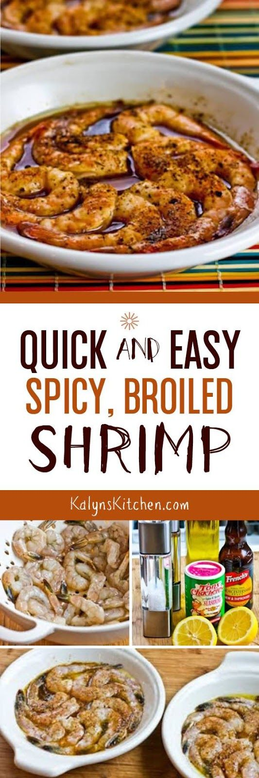Quick and Easy Spicy Broiled Shrimp is an easy and impressive dinner that's low-carb, Keto, low-glycemic, gluten-free, dairy-free, South Beach Diet friendly, and it can even be Paleo if you use approved Worcestershire sauce.  [found on KalynsKitchen.com]