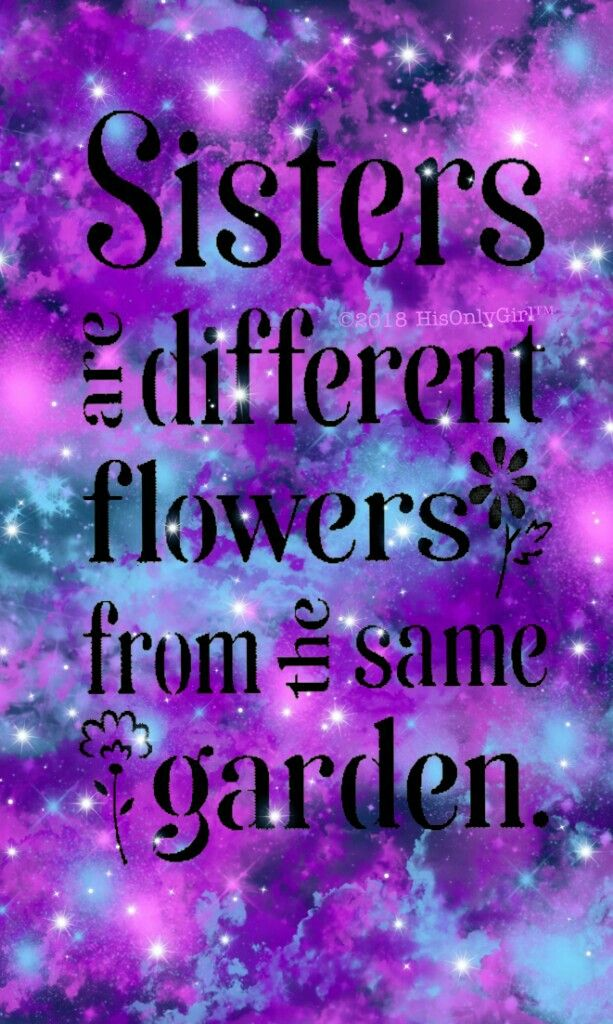 Sister Iphone Android Galaxy Wallpaper Created By Hisonlygirl Galaxy Space Quotes Sweet Sister Best Galaxy Quotes Phone Wallpaper Quotes Purple Quotes