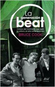 La generación beat | Planeta de Libros