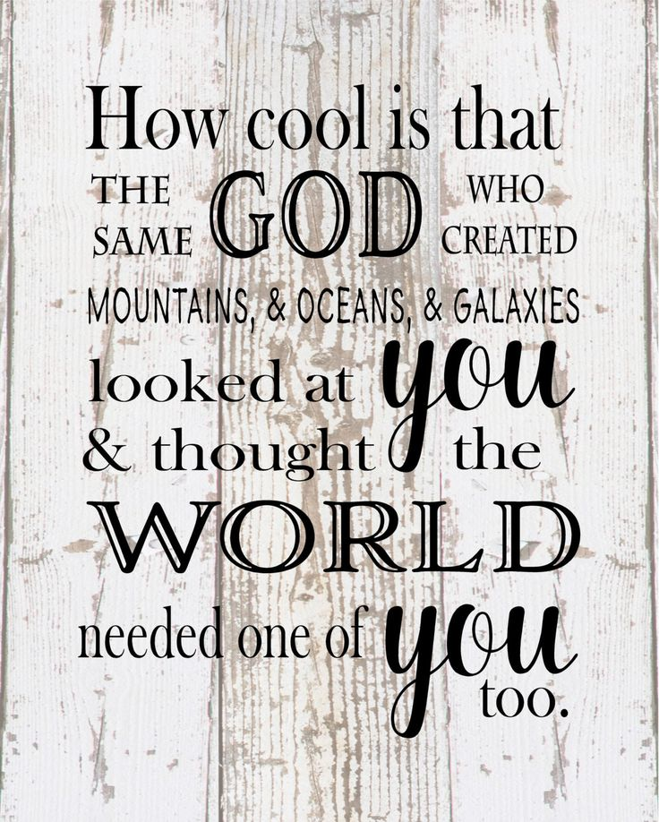 How Cool Is That God Created Galaxies and Thought World Needed You