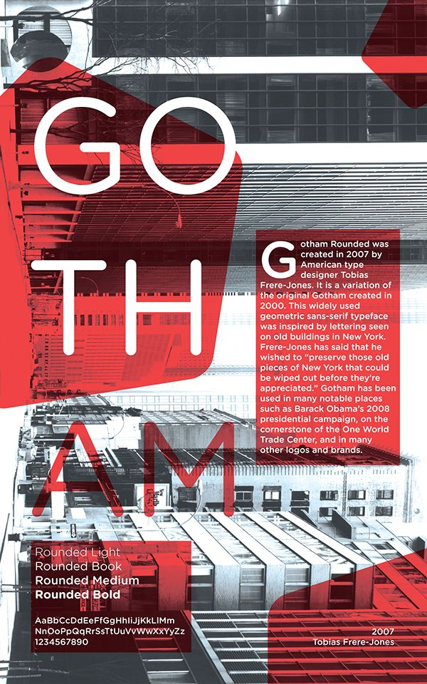 """A 10x16 poster created to give information on the font Gotham. Gotham was designed by Tobias Frere-Jones and is inspired by the lettering on old New York buildings.Photo credit to Thomas Struth for his photograph """"Water Street"""" taken in New York in 1978.…"""