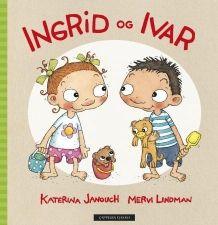 Ingrid og Ivar av Katerina Janouch (Innbundet)