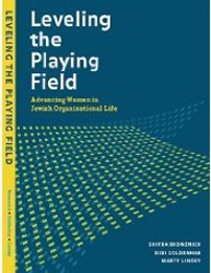 Leveling the Playing Field: Advancing Women in the Jewish Organizational Life