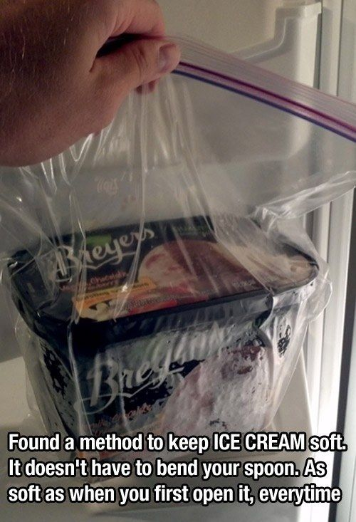 Use a sealable bag to keep ice cream soft. | 17 F*cking Brilliant Food Hacks That Will Save You A Lot Of Money