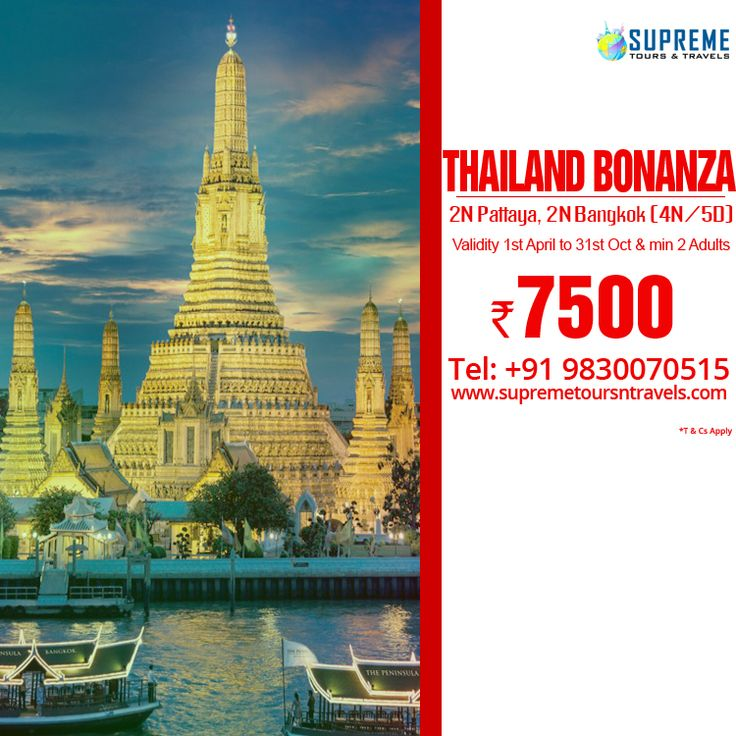 #Thailand Bonanza (4N/5D)!! 2N Pattaya, 2N #Bangkok. Package 7500/- (Validity 1st April to 31st Oct & min 2 Adults) Visit: http://www.supremetoursntravels.com/ or Call us at +91 9830070515