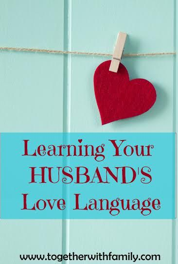 Why you should learn your husband's love language and how it can improve your marriage