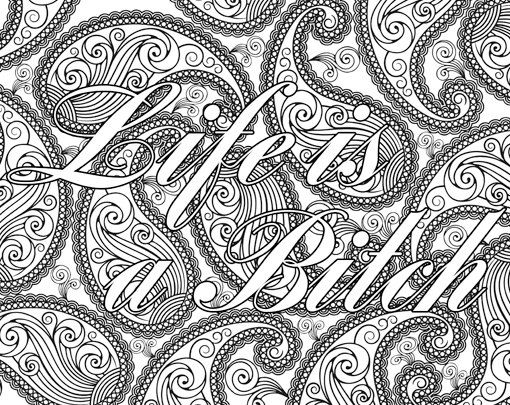 adult coloring page the swearing words life is a btch doodles 2 background white and black swear word mature - Color Pages For Adults