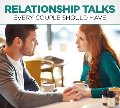 Relationship Talks Every Couple Should Have