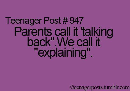 "Okay who invented the idea of ""back talking"" anyway? Like it's not a helpful concept? Kids should be able to explain things to their parents???? – Aitang"