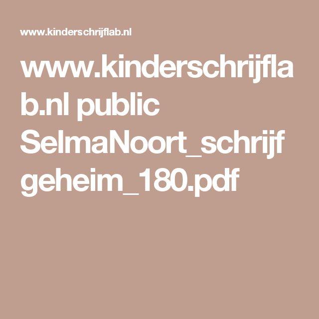 www.kinderschrijflab.nl public SelmaNoort_schrijfgeheim_180.pdf