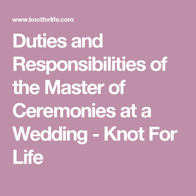 Duties and Responsibilities of the Master of Ceremonies at a Wedding - Knot For Life