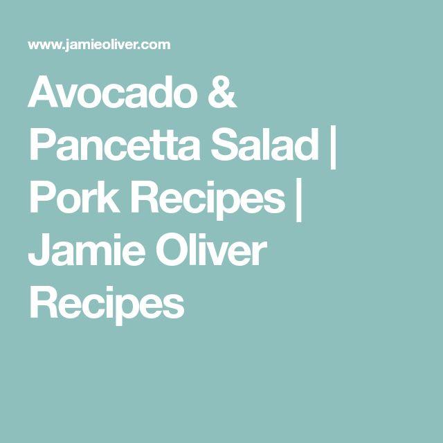 Avocado & Pancetta Salad | Pork Recipes | Jamie Oliver Recipes
